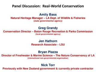 Panel Discussion:  Real-World Conservation
