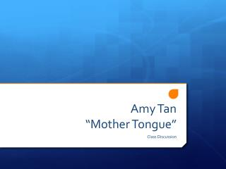 "Amy Tan  ""Mother Tongue"""