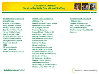CT Schools Currently Serviced by Kelly Educational Staffing