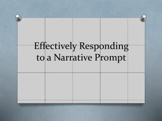 Effectively Responding to a Narrative Prompt