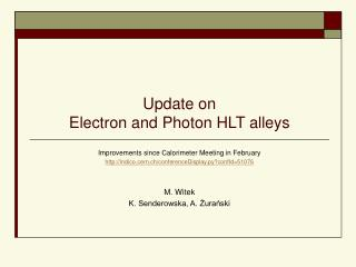 Update on Electron and Photon HLT alleys