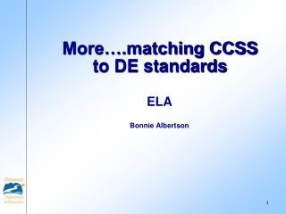 More�.matching CCSS to DE standards