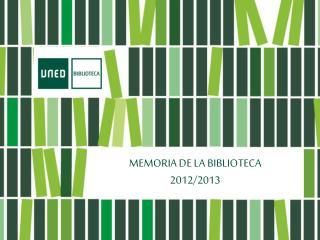 MEMORIA DE LA BIBLIOTECA 2012/2013
