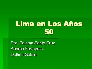 Lima en Los A�os 50