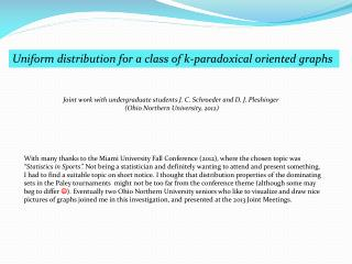 Uniform distribution for a class of k-paradoxical oriented graphs