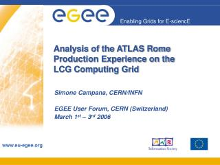 Analysis of the ATLAS Rome Production Experience on the  LCG Computing Grid