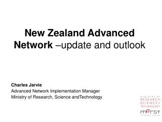 New Zealand Advanced Network  –update and outlook