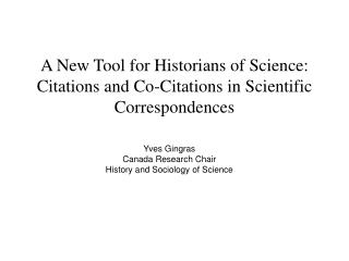 A New Tool for Historians of Science: Citations and Co-Citations in Scientific Correspondences