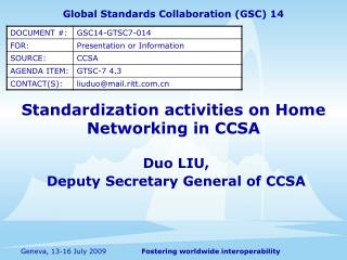 Standardization activities on Home Networking in CCSA