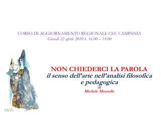 CORSO DI AGGIORNAMENTO REGIONALE CEC CAMPANIA Giovedì 22 aprile 2010 h. 16.00 – 19.00