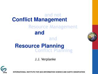 and not Resource Management and  Conflict Planning