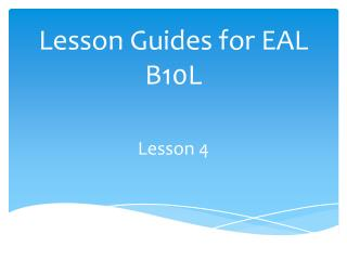 Lesson Guides for EAL  B10L