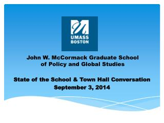 John W. McCormack Graduate School  of Policy and Global Studies