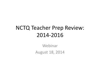 NCTQ Teacher Prep Review: 2014-2016