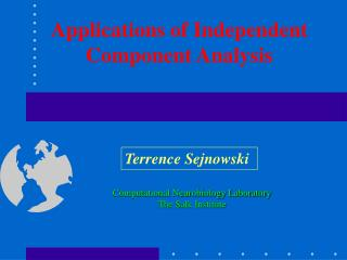 Applications of Independent Component Analysis