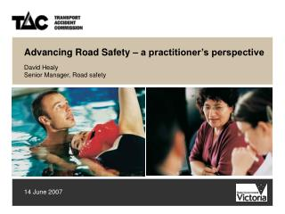 Advancing Road Safety � a practitioner�s perspective