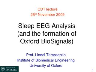 Sleep EEG Analysis  (and the formation of Oxford BioSignals)