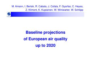 Baseline projections  of European air quality  up to 2020