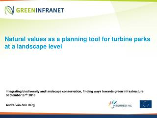 Natural values as a planning tool for turbine parks at a landscape level