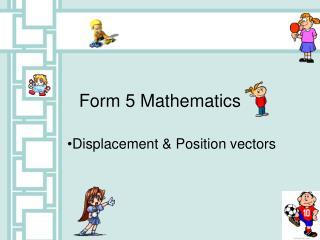 Form 5 Mathematics