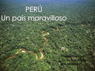 PERÚ Un país maravilloso