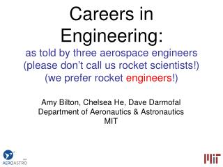 Amy Bilton, Chelsea He, Dave Darmofal Department of Aeronautics & Astronautics MIT