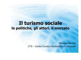 Il turismo sociale le politiche, gli attori, il mercato
