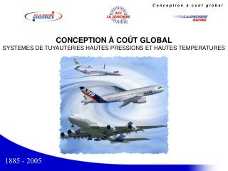 CONCEPTION   CO T GLOBAL SYSTEMES DE TUYAUTERIES HAUTES PRESSIONS ET HAUTES TEMPERATURES