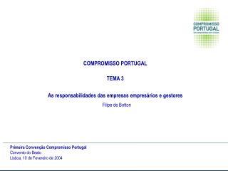 COMPROMISSO PORTUGAL TEMA 3 As responsabilidades das empresas empresários e gestores