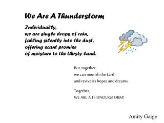 We Are A Thunderstorm