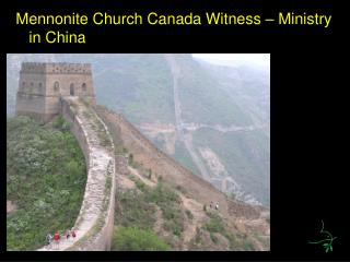 Mennonite Church Canada Witness � Ministry in China