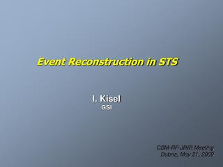 Event Reconstruction in STS