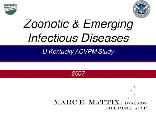 Zoonotic & Emerging Infectious Diseases