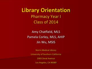 Library Orientation Pharmacy Year I Class of 2014