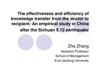 Zhe Zhang Assistant Professor School of Management Xi'an jiaotong University