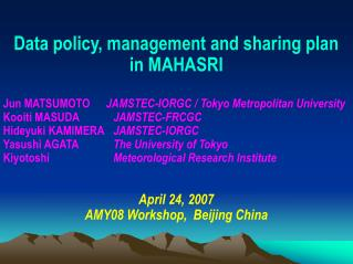 Data policy, management and sharing plan  in MAHASRI