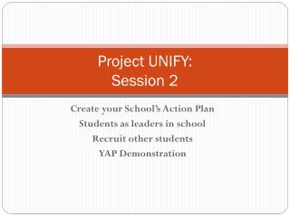 Project UNIFY: Session 2
