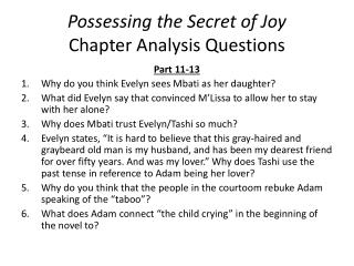 Possessing the Secret of Joy Chapter Analysis Questions
