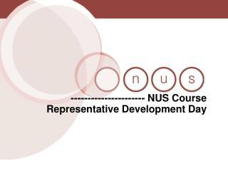 ---------------------- NUS Course Representative Development Day