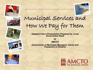 Municipal Services and How We Pay for Them