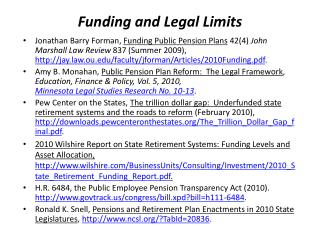 Funding and Legal Limits