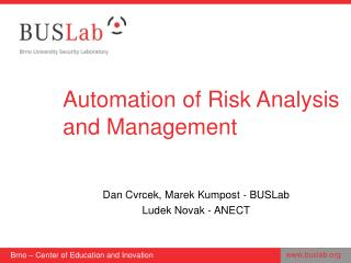 Automation of Risk Analysis and Management