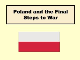 Poland and the Final Steps to War