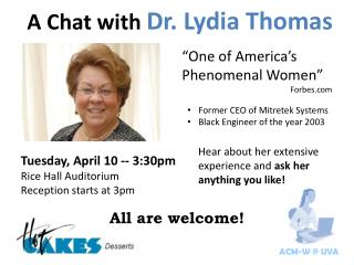 A Chat with  Dr. Lydia Thomas