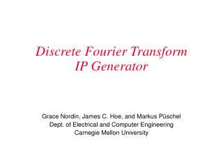Discrete Fourier Transform  IP Generator