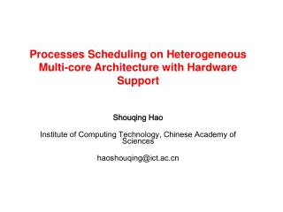 Shouqing Hao Institute of Computing Technology, Chinese Academy of Sciences haoshouqing@ict.ac