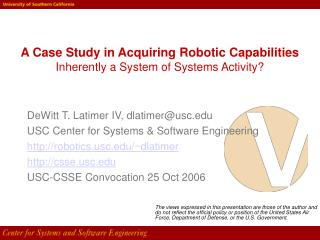 A Case Study in Acquiring Robotic Capabilities Inherently a System of Systems Activity?