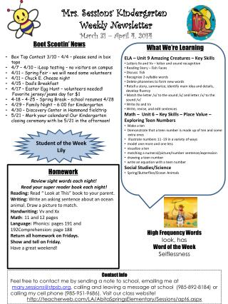 Mrs. Sessions' Kindergarten  Weekly Newsletter March  31 – April 4 ,  2014