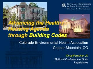 Advancing the Healthy Housing Agenda  through  Building Codes