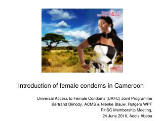 I ntroduction of female condoms in Cameroon